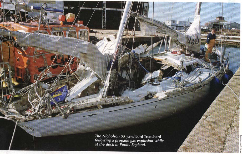What Is Propane >> Here is the full story of the propane disaster on the Nicholson 55 yawl Lord Trenchard